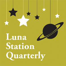 Luna Station Quarterly Submissions